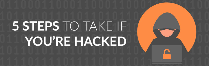 5 Steps to Take if You're Hacked