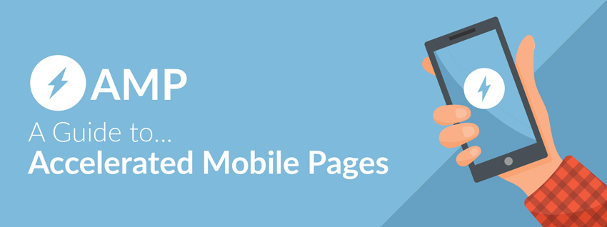 A Guide to Accelerated Mobile Pages (AMP)