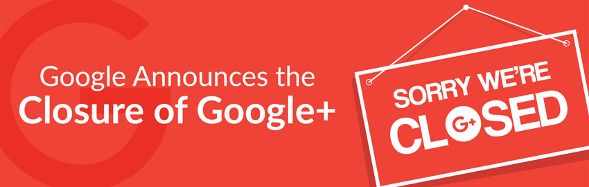 Google Announces the Closure of Google+