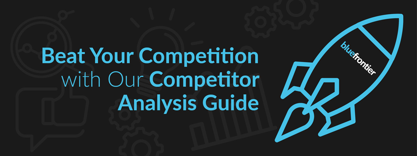 Beat Your Competition with Our Competitor Analysis Guide