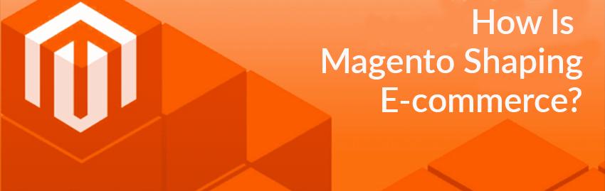 How Magento Transforms E-commerce