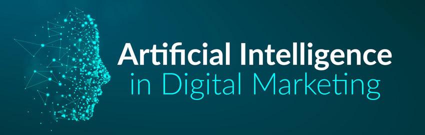 Artificial Intelligence in Digital Marketing