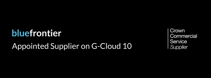 Blue Frontier Appointed Supplier on G-Cloud 10
