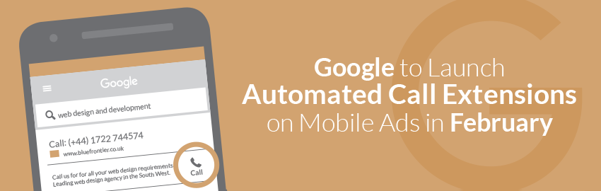 Google to Launch Automated Call Extensions on Mobile Ads in February