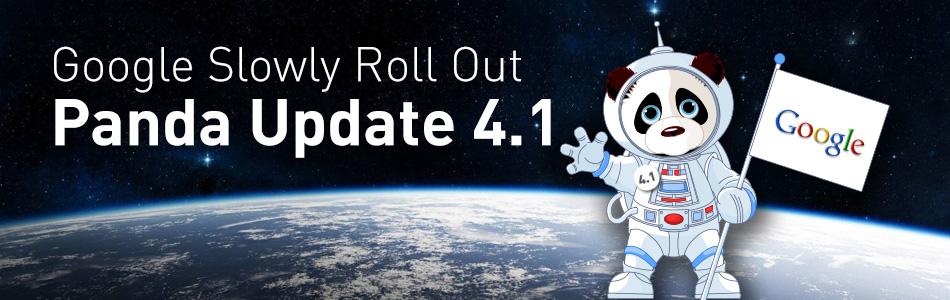 Google Slowly Roll Out Panda Update 4.1