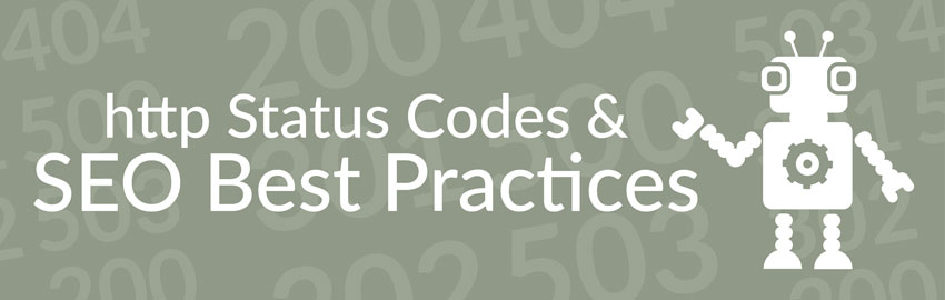 HTTP Status Codes & SEO Best Practices