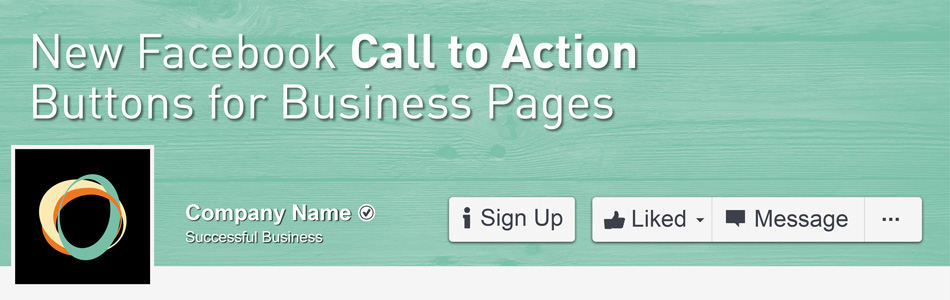 New Facebook Call to Action Buttons for Business Pages