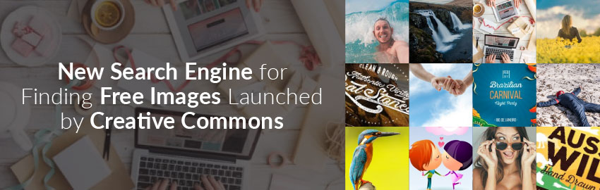 New Search Engine for Finding Free Images Launched by Creative Commons