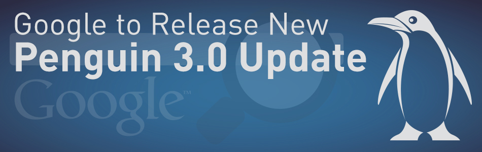 Google to Release New Penguin 3.0 Update with Faster Refreshes?